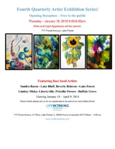 Fourth Quarterly Artist Exhibition Series! @ Lifeworking Coworking | Lake Forest | Illinois | United States